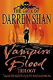 Vampire Blood Trilogy (The Saga of Darren Shan)
