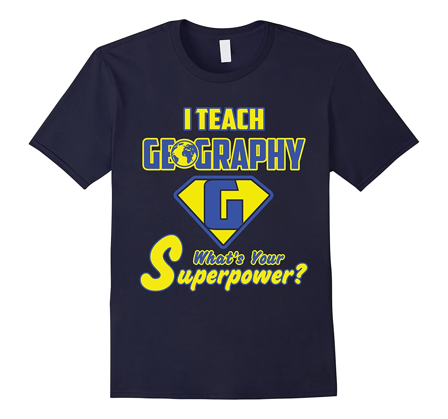 2 Sided Superhero: I Teach Geography What's Your Superpower?-TH