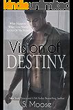 Vision of Destiny (Infinity Book 2)