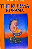 Kurma Purana (Great Epics of India: Puranas Book 15)