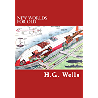 New Worlds for Old (Annotated)