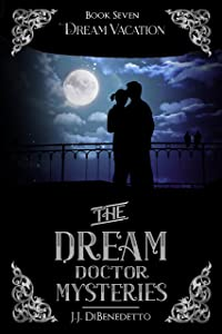 Dream Vacation (The Dream Doctor Mysteries Book 8)