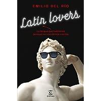 Latín lovers: La lengua que hablamos (aunque no nos demos cuenta) (F. COLECCION)