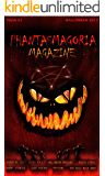 PHANTASMAGORIA MAGAZINE Issue 1