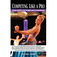 Competing Like a Pro: Spotlight Strategies to Help You Shine On and Off the Ballroom Floor book cover