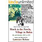 Shack in the Favela, Village in Bahia (My Very Long Youth, Book 9) (English Edition)