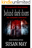 Behind Dark Doors (the complete collection) (English Edition)