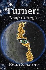 Turner: Deep Change (Spaceships and Magic Book 5) Kindle Edition