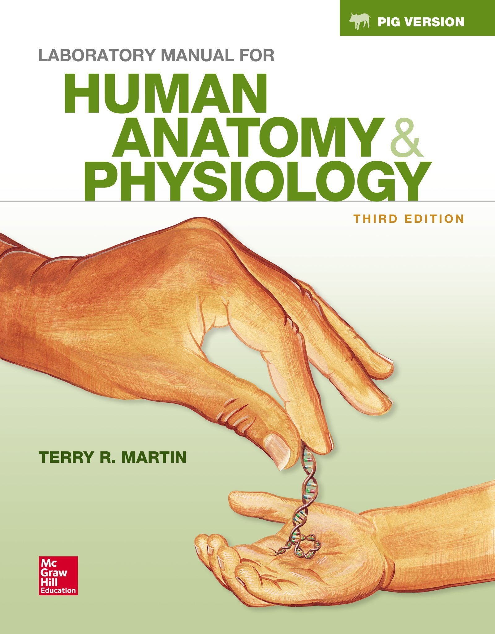 Laboratory Manual for Human Anatomy & Physiology Fetal Pig Version ...