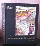 Histoire de la peinture italienne tome 1 : du byzantin à la renaissance