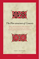 The Plot-structure of Genesis (Biblical Interpretation Series) Hardcover