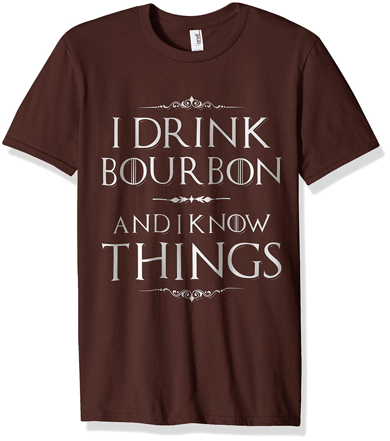I Drink Bourbon And I Know Things T-Shirt-Vaci