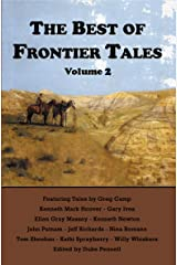 The Best of Frontier Tales, Vol. 2 (The Frontier Tales Anthologies) Kindle Edition