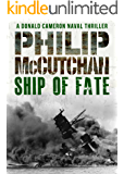 Ship of Fate (Donald Cameron Naval Thriller Book 7)