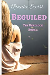 Beguiled (Gate Deadlock Series Book 2) Kindle Edition