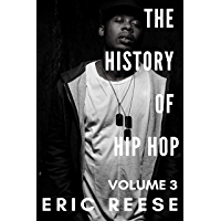 The History of Hip Hop: Volume Three book cover