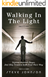 Walking In The Light: Injured Baseball Player, Dad Help Troubled Kids Find Their Way