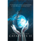 Courageous World Catalysts II: 11 Inspirational Stories by Changemakers on their Missions for Global Impact (English Edition)