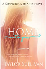 Home to You (Suspicious Hearts) Kindle Edition