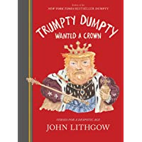 Trumpty Dumpty Wanted a Crown: Verses for a Despotic Age PDF