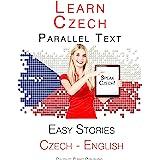 Learn Czech - Parallel Text - Easy Stories (English - Czech)
