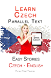 Learn Czech - Parallel Text - Easy Stories (English - Czech)