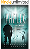 PHELIX: A Time Store Novel