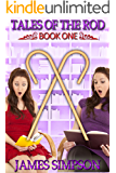 Tales of the Rod - Book One: a compilation of erotic adult caning stories