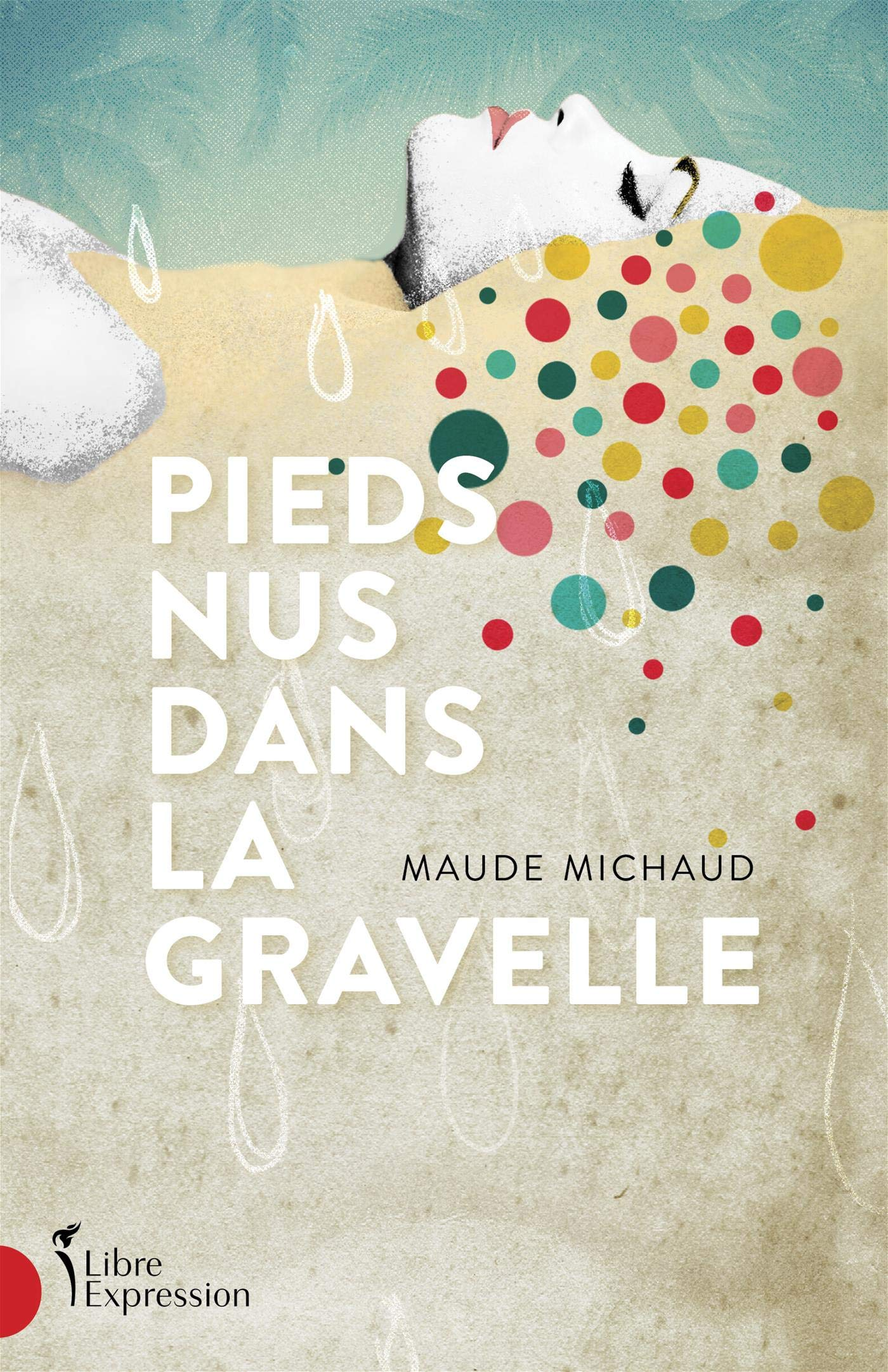 Pieds Nus Dans La Gravelle Amazon Ca Michaud Maude Books