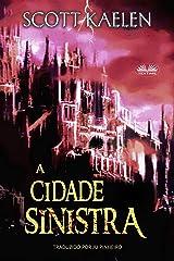 A Cidade Sinistra (Portuguese Edition) Kindle Edition