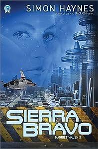 Sierra Bravo: (Book 3 in the Harriet Walsh series)
