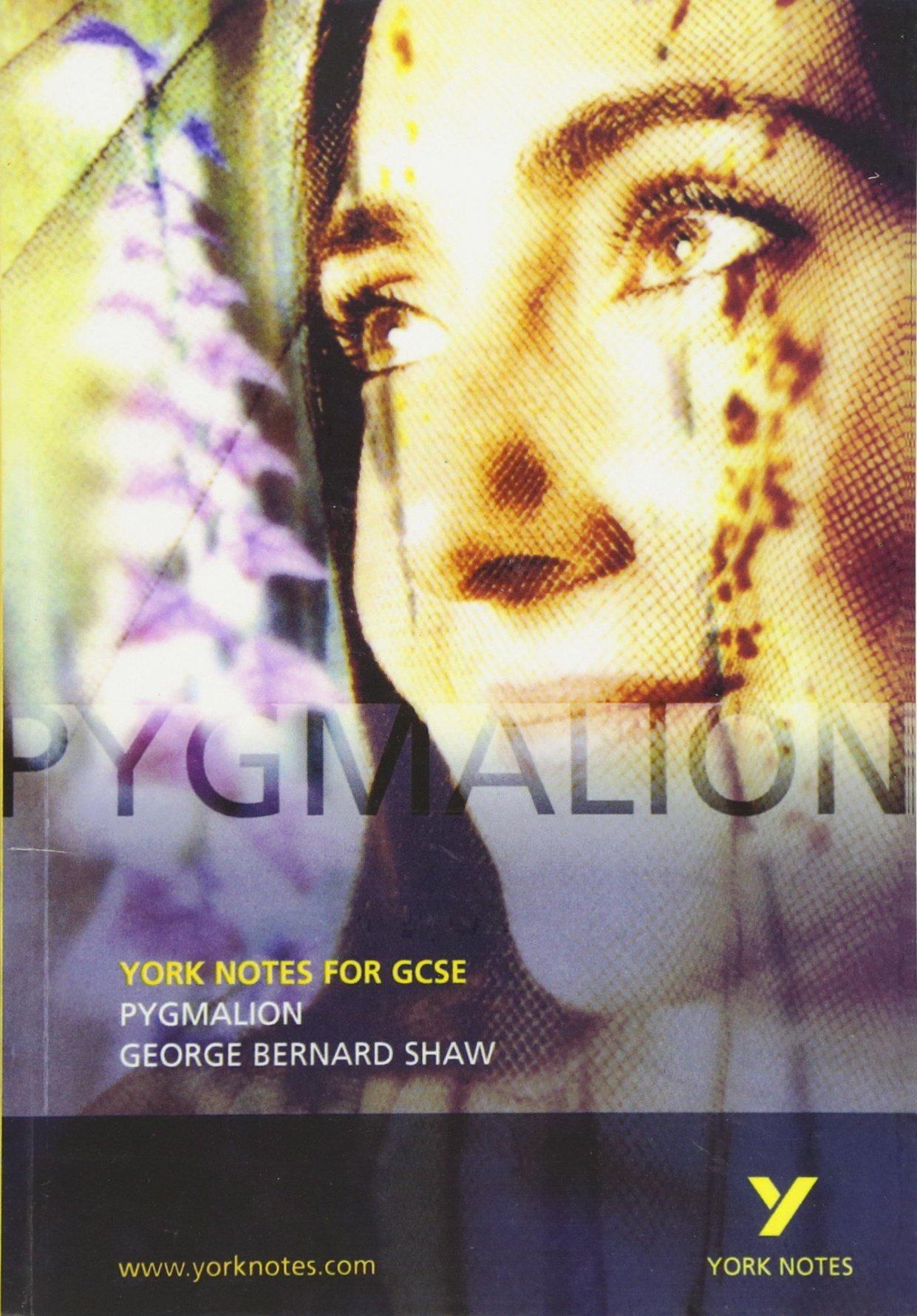 Pygmalion: York Notes for GCSE