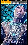Return Of The Chosen 2: Milah's Rise
