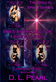 Bred by the Doctor: 3 Book Collection: Bred in Space Volume 1 (The Bred in Space Series)