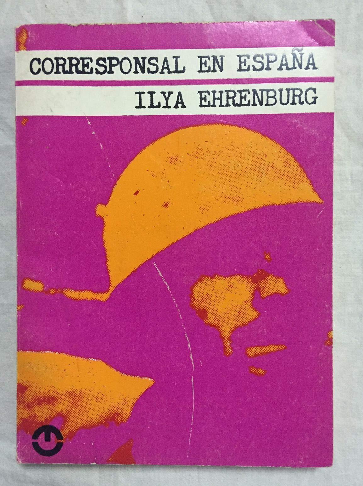 CORRESPONSAL EN ESPAÑA: Amazon.es: EHRENBURG, Illya: Libros