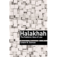Halakhah: The Rabbinic Idea of Law (Library of Jewish Ideas Book 2)