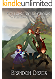 Collapse of Kingdoms: The Four Kingdoms Saga: Book Four