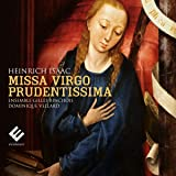 Isaac / Missa Virgo Prudentissima