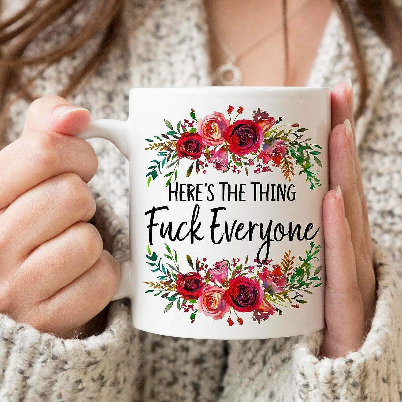 Amazon Com Here S The Thing F Ck Everyone Coffee Mug My Favorite Murder Ssdgm Mfm Mug Mfm Kitchen Dining