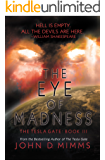 The Eye of Madness: Tesla Gate Book 3