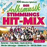 Der Volksmusik Stimmungs Hit-Mix - Folge 2