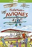 Historias de aviones (Ya sé LEER con Susaeta - nivel 2)