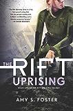 The Rift Uprising: The Rift Uprising Trilogy, Book 1