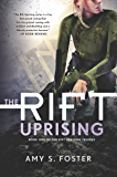 The Rift Uprising: The Rift Uprising Trilogy, Book 1