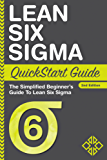 Lean Six Sigma: QuickStart Guide - The Simplified Beginner's Guide To Lean Six Sigma (Lean Six Sigma, Lean Six Sigma Healthcare, Lean Six Sigma Black Belt) (English Edition)