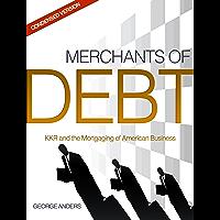 Merchants of Debt: The Condensed Version