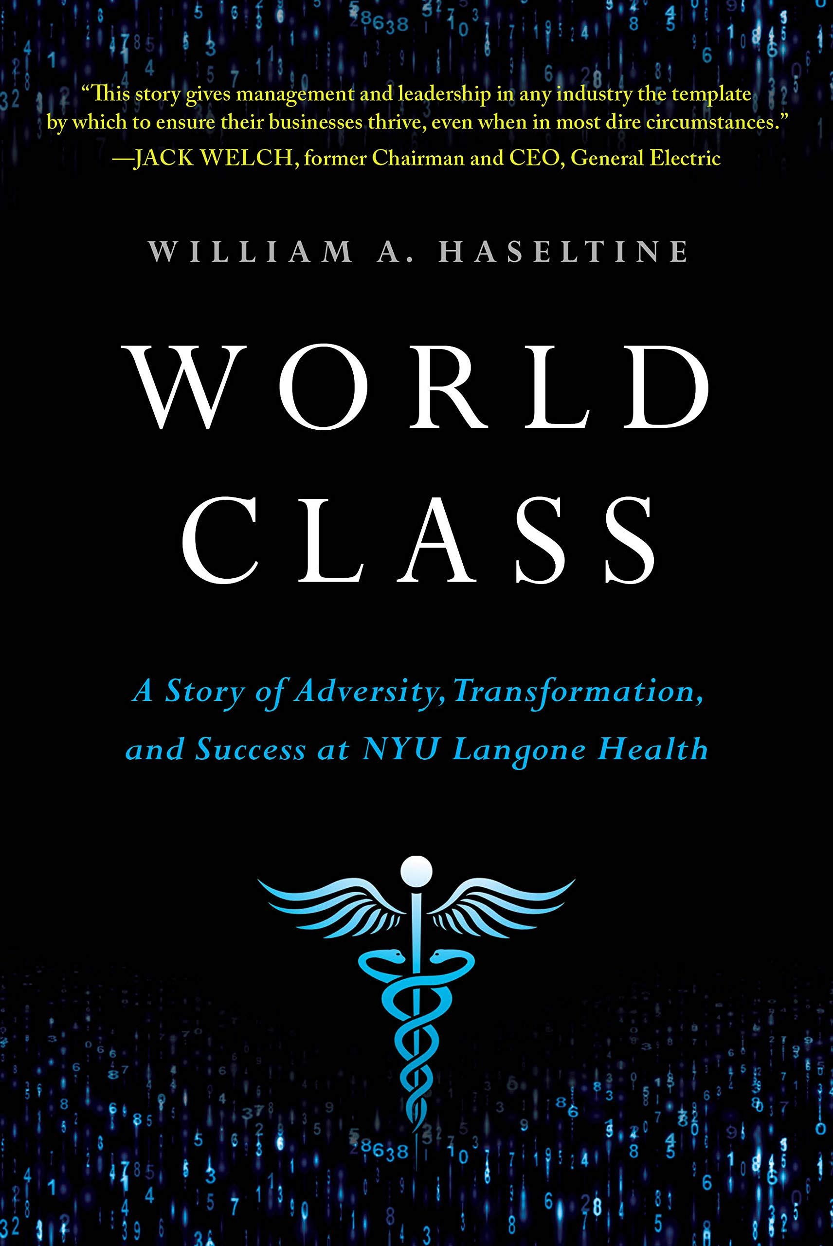 World Class: A Story of Adversity, Transformation, and