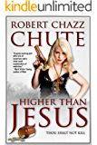Higher Than Jesus: Thou shalt not kill (The Hit Man Series Book 2)