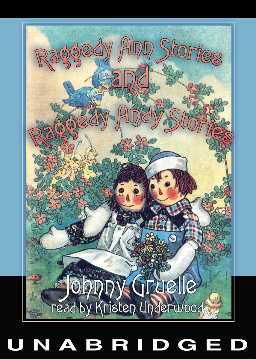 Read Online Raggedy Ann Stories and Raggedy Andy Stories (Library Edition) pdf