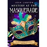 Mystery at the Masquerade: An M/M Cozy Mystery (Secrets and Scrabble Book 3)